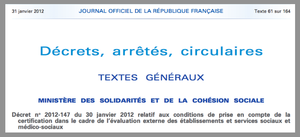 Decret 30 janvier 2012 Certification : Evaluation