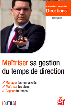 Maitriser sa gestion du temps de direction
